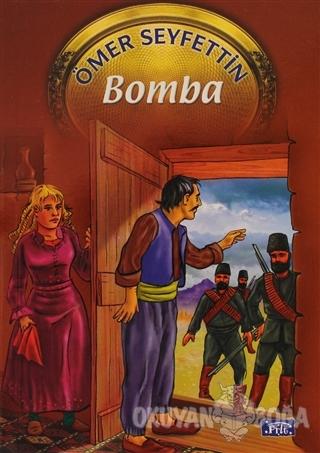 Bomba - Ömer Seyfettin - Parıltı Yayınları