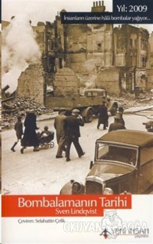 Bombalamanın Tarihi - Sven Lindqvist - Yeni İnsan Yayınevi