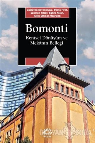 Bomonti - Çağlayan Kovanlıkaya - İletişim Yayınevi