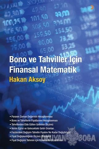 Bono ve Tahviller İçin Finansal Matematik - Hakan Aksoy - Cinius Yayın
