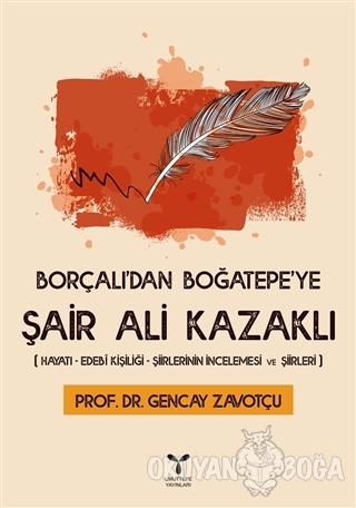 Borçalı'dan Boğatepe'ye Şair Ali Kazaklı