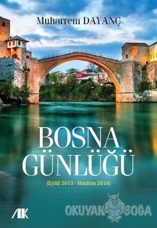 Bosna Günlüğü - Muharrem Dayanç - Akademik Kitaplar