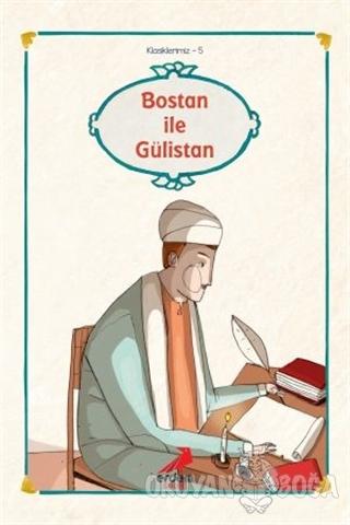 Bostan ile Gülistan'dan Seçmeler