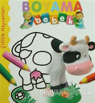 Boyama Bebek: Çiftlik Hayvanları - Kolektif - Nesil Çocuk Yayınları