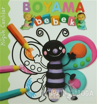 Boyama Bebek: Küçük Canlılar - Kolektif - Nesil Çocuk Yayınları