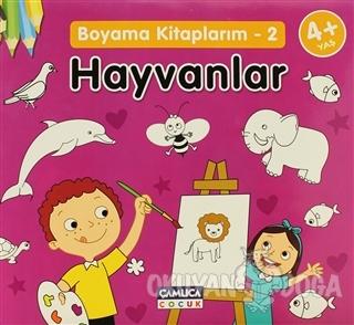 Boyama Kitaplarım - 2 Hayvanlar - Kolektif - Çamlıca Çocuk Yayınları
