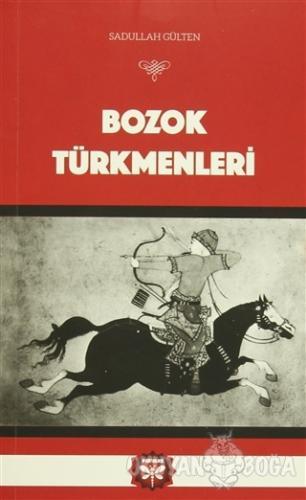 Bozok Türkmenleri - Sadullah Gülten - Pervane Yayınevi