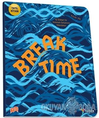 Break Time - Okul Öncesi