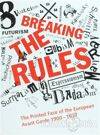 Breaking The Rules (Ciltli) - Stephen Bury - The British Library