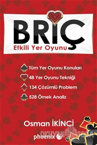 Briç - Etkili Yer Oyunu - Osman İkinci - Phoenix Yayınevi