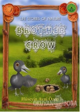 Brother Crow - Hüseyin Avni Özen - Büyülü Fener Yayınları