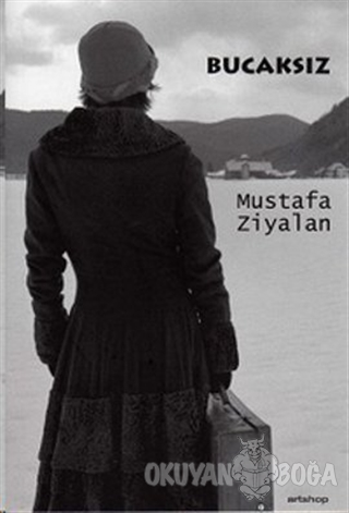 Bucaksız - Mustafa Ziyalan - Artshop Yayıncılık