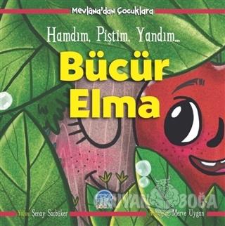 Bücür Elma - Mevlana'dan Çocuklara - Şenay Saçbüker - Martı Çocuk Yayı