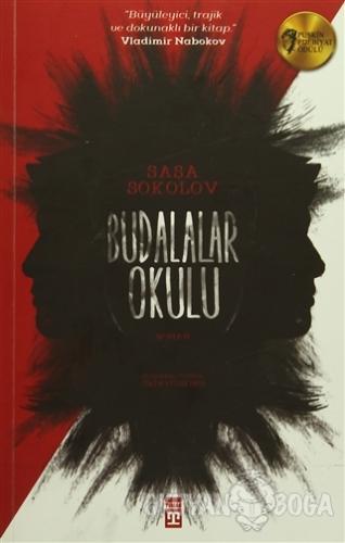 Budalalar Okulu - Saşa Sokolov - Timaş Yayınları