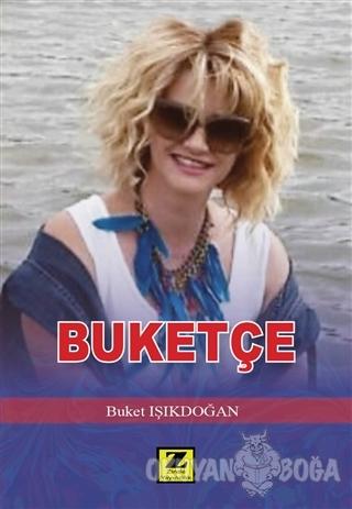 Buketçe - Buket Işıkdoğan - Zinde Yayıncılık