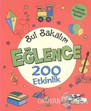 Bul Bakalım Eğlence 200 Etkinlik - Nurten Ertaş - Yuva Yayınları