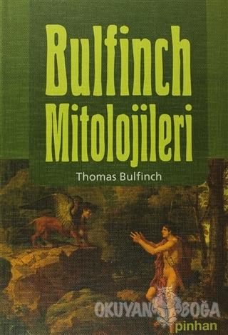 Bulfinch Mitolojileri (Ciltli)