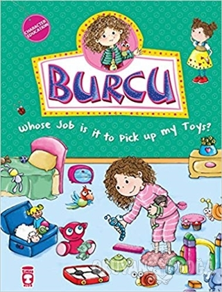 Burcu - Whose Job is it to Pick up my Toys?