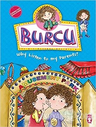 Burcu - Why Listen to my Parents?