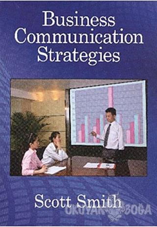Business Communication Strategies - Scott Smith - MK Publications