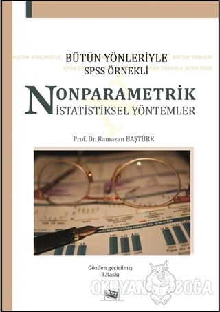 Bütün Yönleriyle SPSS Örnekli Nonparametrik İstatistiksel Yöntemler