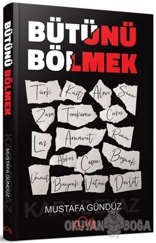 Bütünü Bölmek - Mustafa Gündüz - Fosil Yayınları