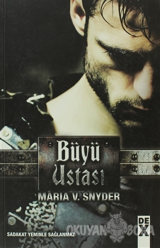 Büyü Ustası - Maria V. Snyder - Dex Yayınevi