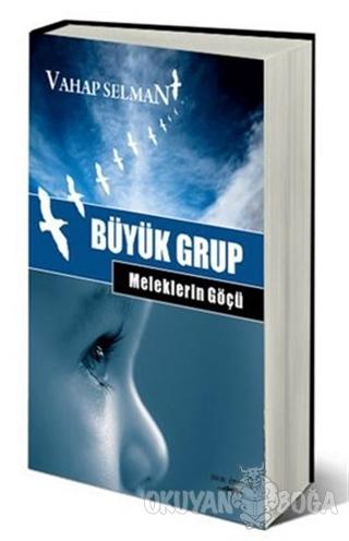 Büyük Grup - Meleklerin Göçü - Vahap Salman - Sokak Kitapları Yayınlar