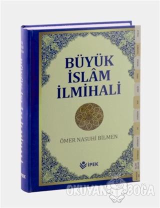 Büyük İslam İlmihali (Sadeleştirilmiş) 1.Hamur (Ciltli) - Ömer Nasuhi