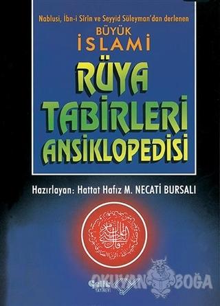 Büyük İslami Rüya Tabirleri Ansiklopedisi (Ciltli, 2. Hamur)