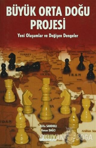Büyük Orta Doğu Projesi - Atilla Sandıklı - Tasam Yayınları
