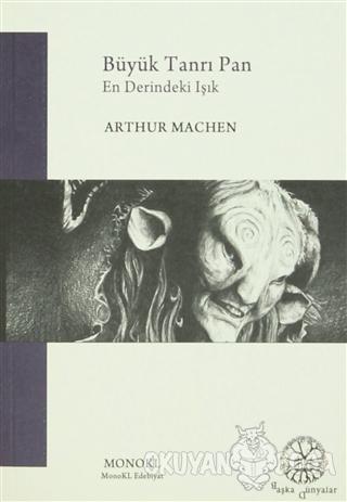 Büyük Tanrı Pan - Arthur Machen - MonoKL