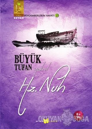 Büyük Tufan Yahut Hz. Nuh - Osman Koca - Beyan Yayınları