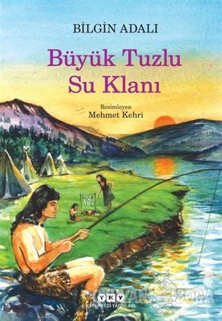 Büyük Tuzlu Su Klanı - Bilgin Adalı - Yapı Kredi Yayınları