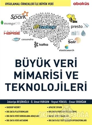 Büyük Veri Mimarisi ve En Önemli Teknolojileri - Ensar Erdoğan - Abakü