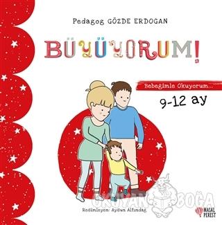 Büyüyorum - Bebeğimle Okuyorum 9-12 Ay - Gözde Erdoğan - Masalperest