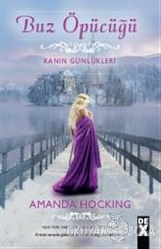 Buz Öpücüğü - Amanda Hocking - Dex Yayınevi