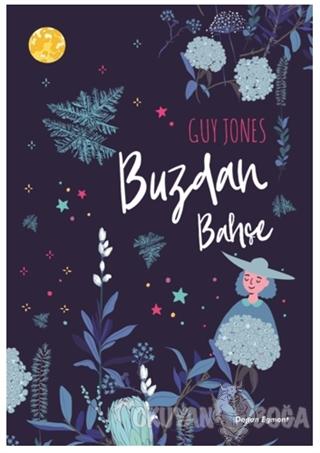 Buzdan Bahçe - Guy Jones - Doğan Egmont Yayıncılık