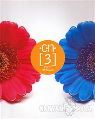 Ç.N. Sayı: 3 - Çeviri Edebiyatı - Kolektif - Artshop Yayıncılık