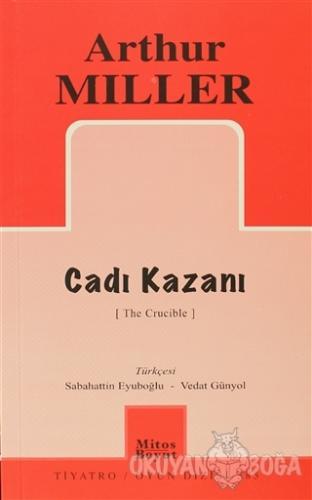 Cadı Kazanı - Arthur Miller - Mitos Boyut Yayınları