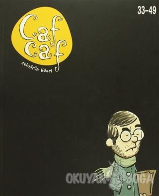 Cafcaf Sayı : 33-49