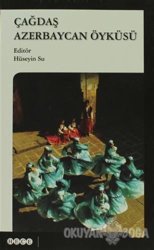 Çağdaş Azerbaycan Öyküsü - Kolektif - Hece Yayınları