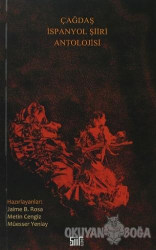 Çağdaş İspanyol Şiiri Antolojisi - Kolektif - Şiirden Yayıncılık