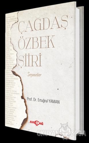 Çağdaş Özbek Şiiri - Ertuğrul Yaman - Akçağ Yayınları