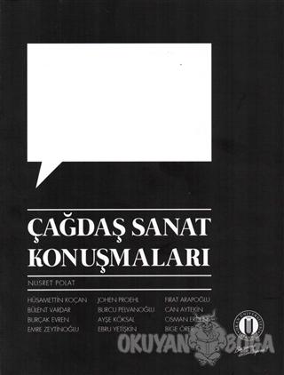 Çağdaş Sanat Konuşmaları - Kolektif - Okan Üniversitesi Kitapları