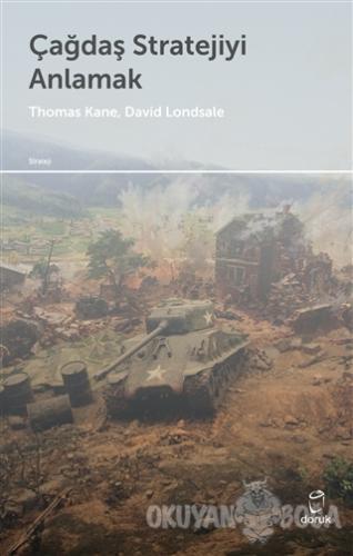Çağdaş Stratejiyi Anlamak - Thomas M. Kane - Doruk Yayınları
