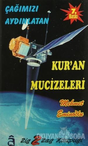 Çağımızı Aydınlatan Kur'an Mucizeleri - Mehmet Eminoğlu - Alem Yayınla