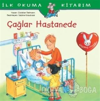 Çağlar Hastanede - İlk Okuma Kitabım