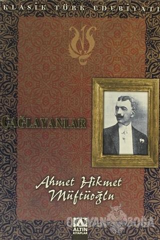Çağlayanlar - Ahmet Hikmet Müftüoğlu - Altın Kitaplar