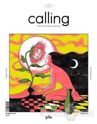 Calling Dergisi Sayı: 28 Sonbahar 2019